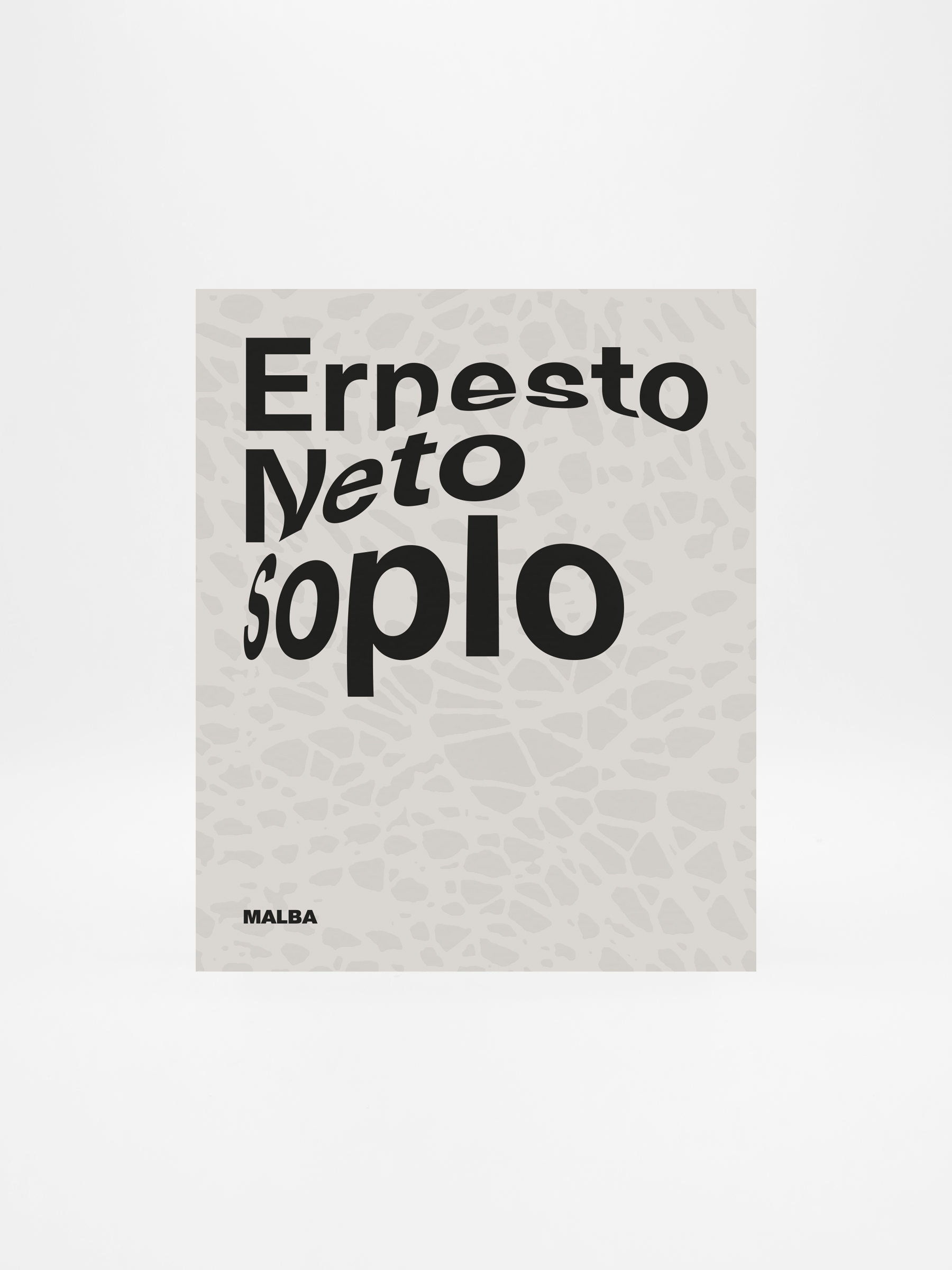 Catálogo Ernesto Neto Soplo -  Sin Autor