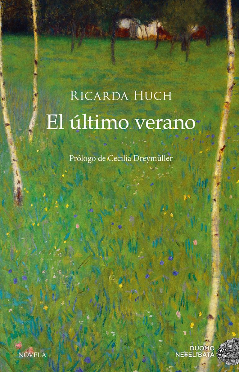 El último verano - Huch Ricarda
