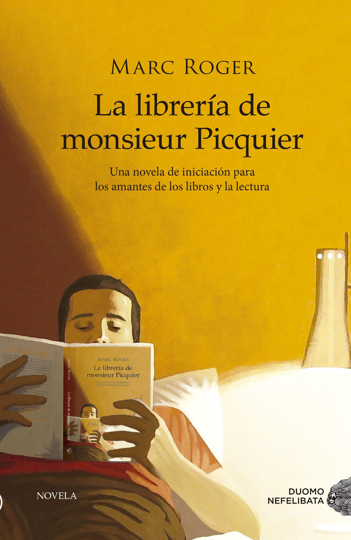 La librería de Monsieur Picquier - Roger Marc