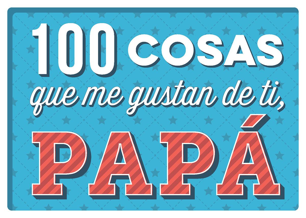100 cosas que me gustan de ti, papá -  Anónimo