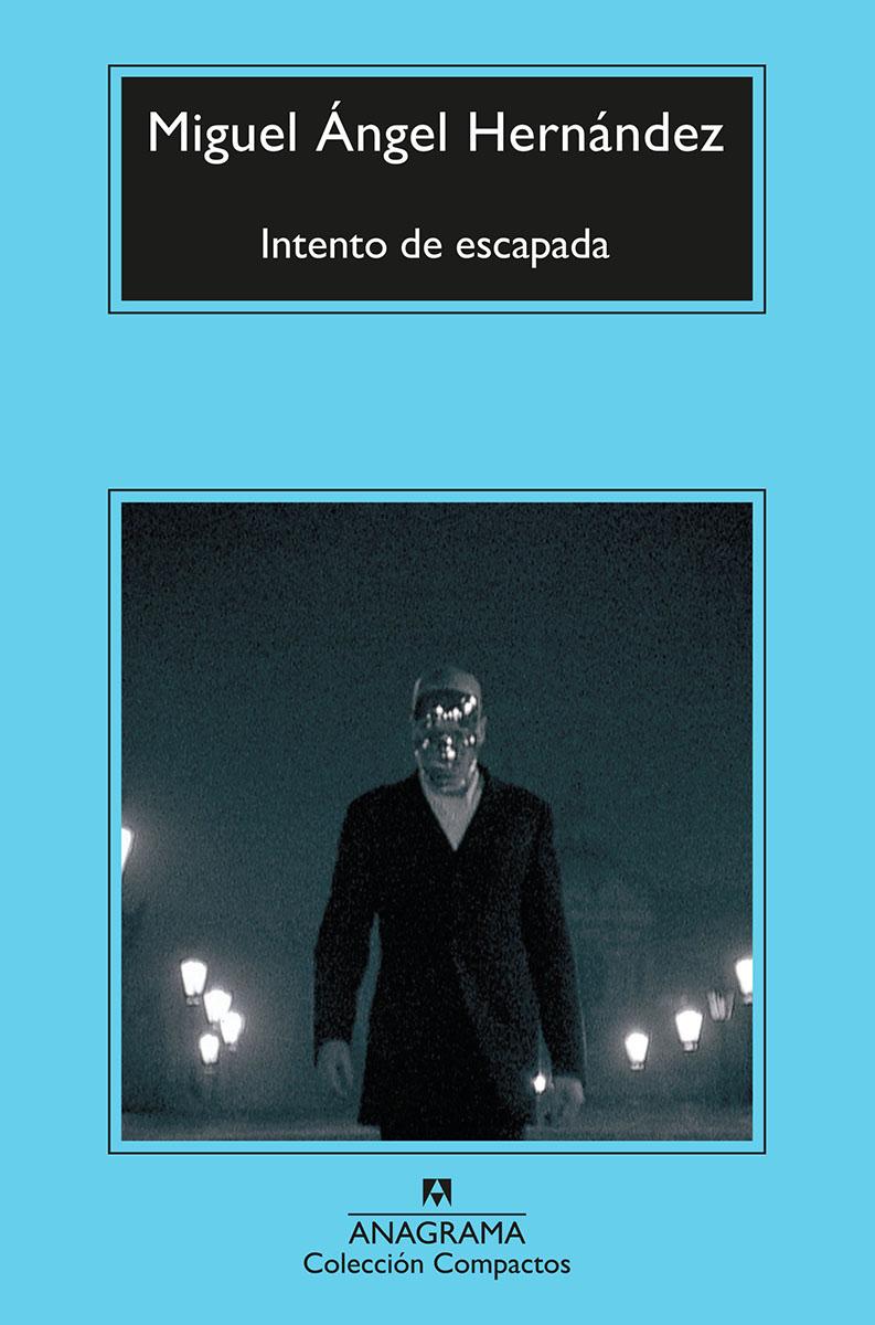 Intento de escapada - Hernández Miguel Ángel