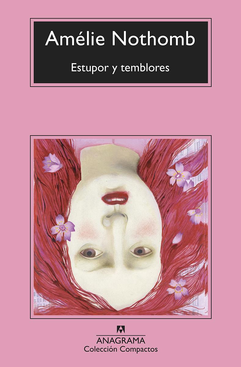 Estupor y temblores - Nothomb Amélie