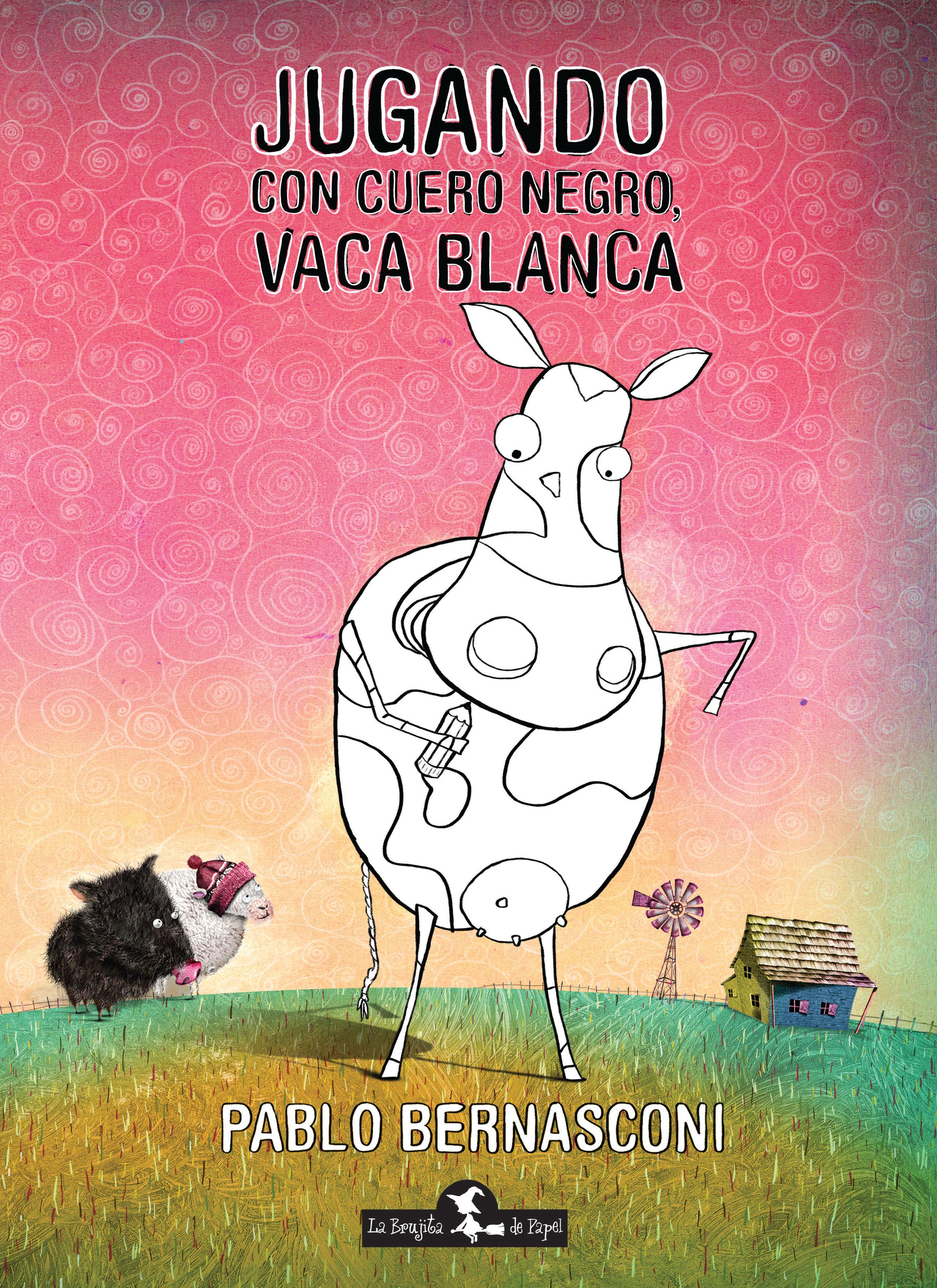 Jugando con Cuero negro, vaca blanca - Bernasconi Pablo