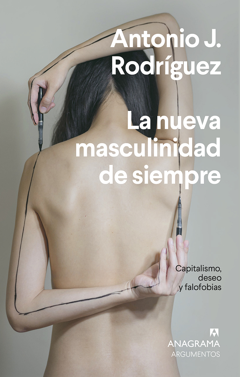 La nueva masculinidad de siempre - Rodríguez Antonio J.