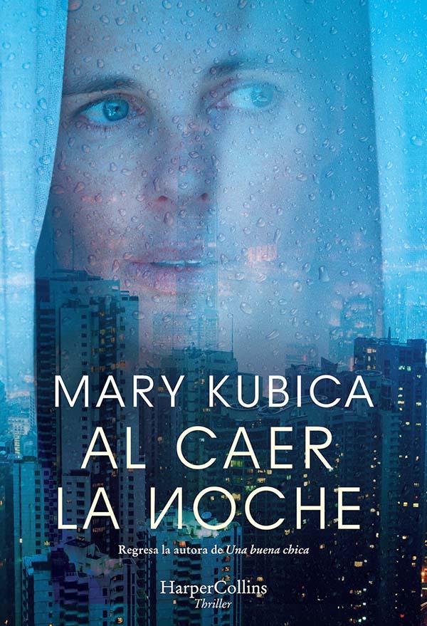 Al caer la noche - Kubica Mary
