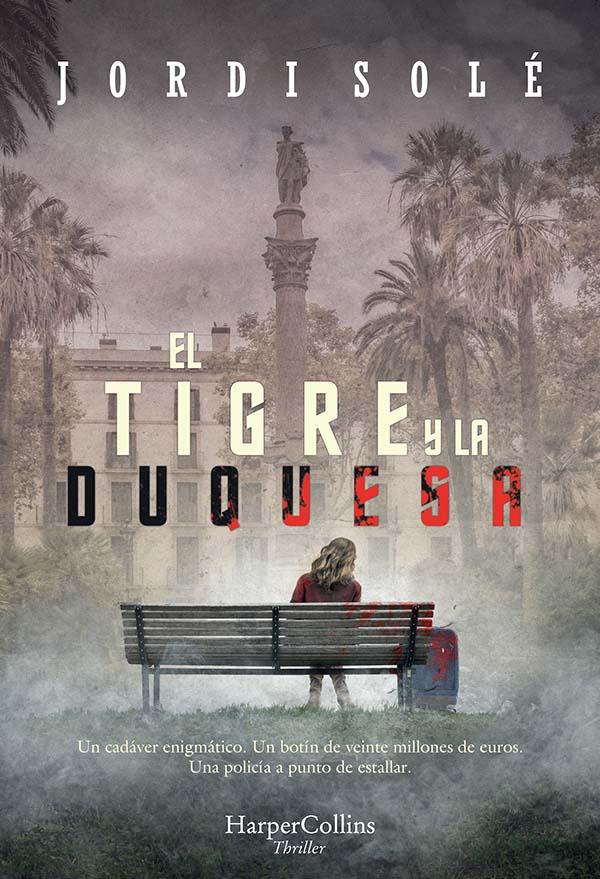 El tigre y la duquesa - Solé Jordi