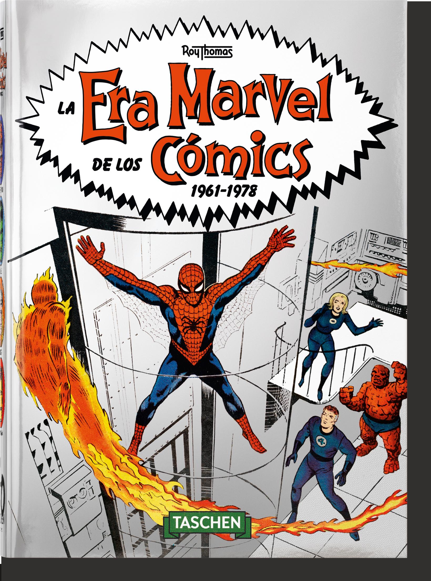 La Era Marvel de los cómics 1961–1978 - Thomas Roy