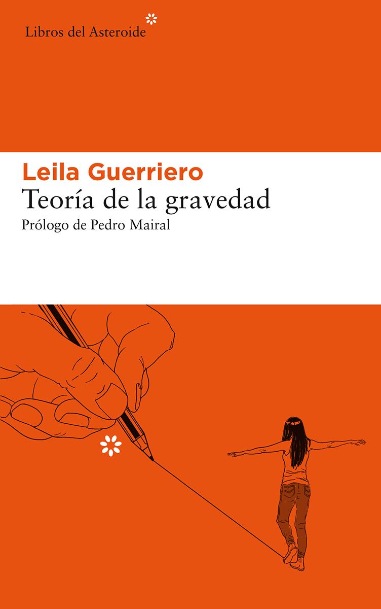 Teoría de la gravedad - Guerriero Leila