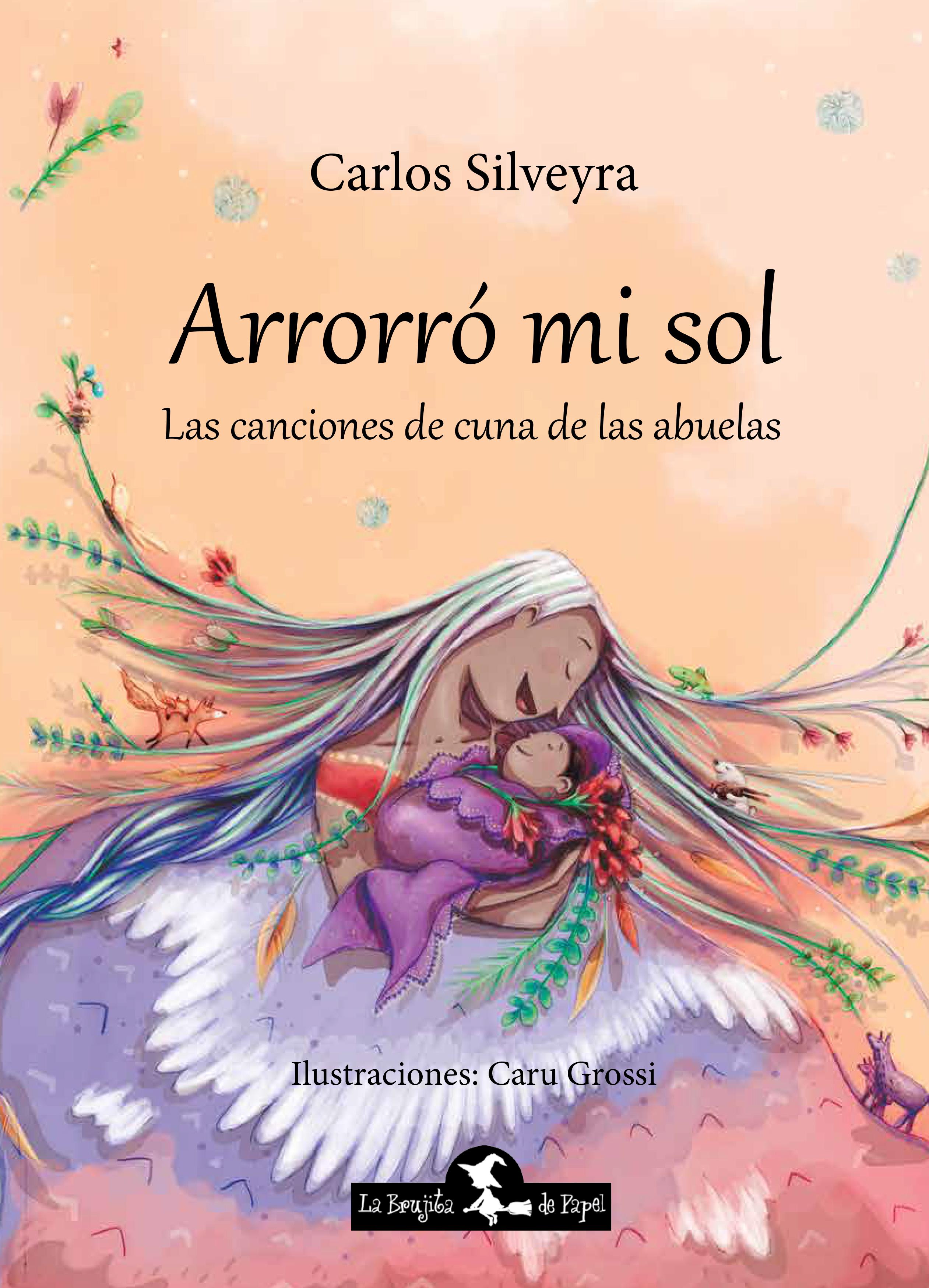 Arrorró mi sol - Silveyra Carlos