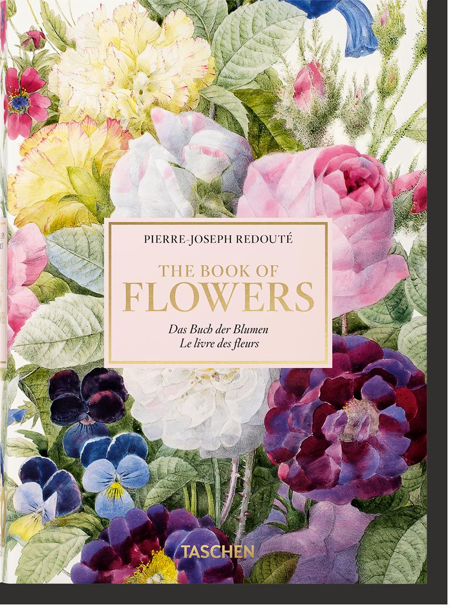 Pierre-Joseph Redouté. El libro de las flores - Lack H. Walter