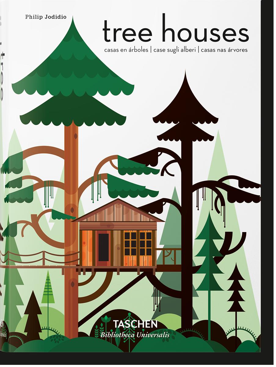Tree Houses - Jodidio Philip