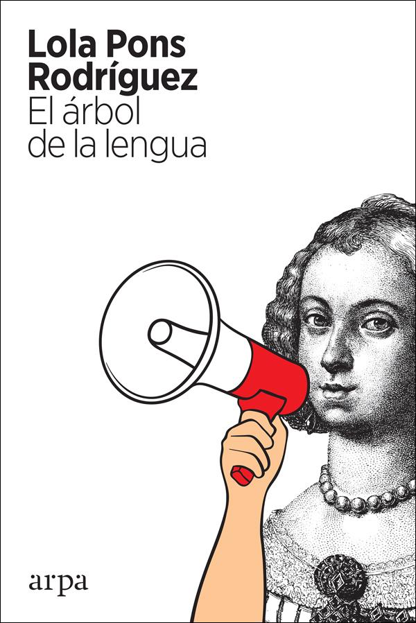 El árbol de la lengua - Pons Rodríguez Lola