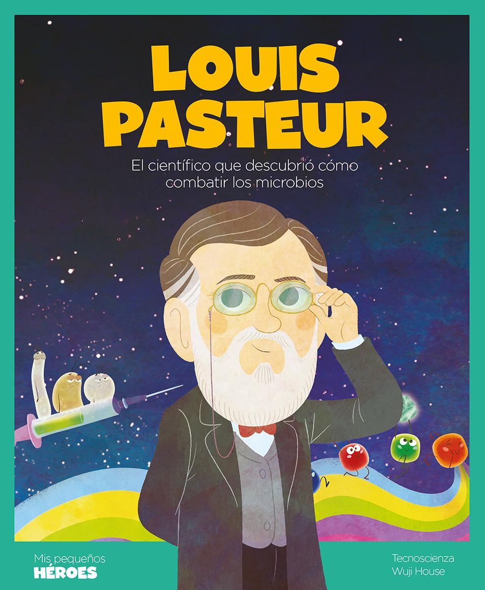 Louis Pasteur - Coronado Ramos Ángel