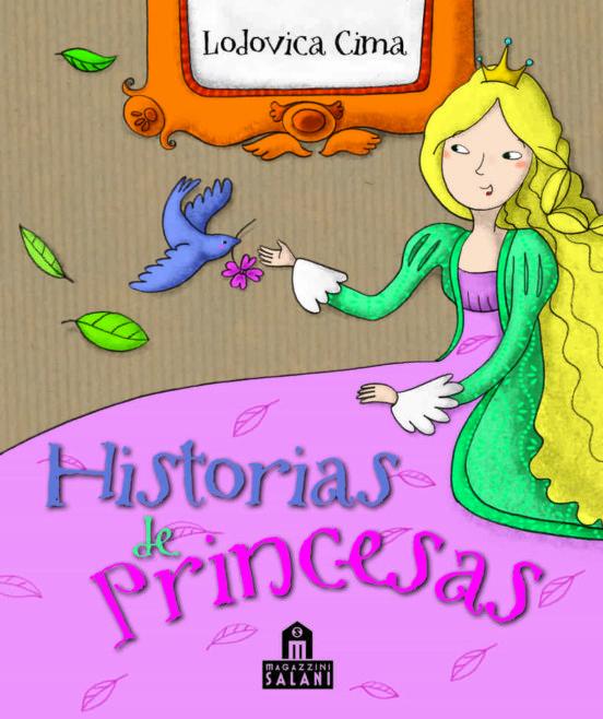 Cuentos de princesas - Cima Lodovica