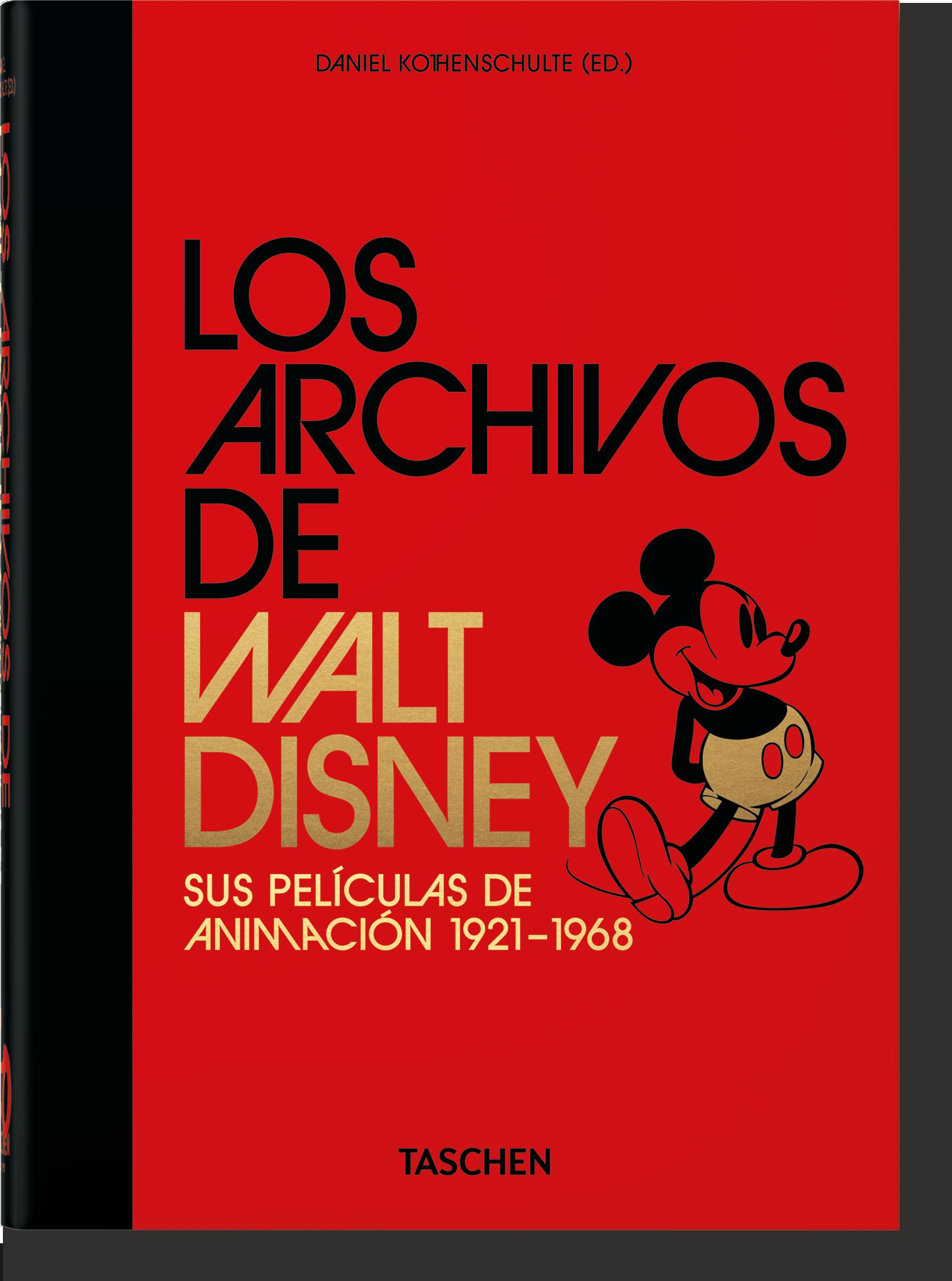 Los Archivos de Walt Disney: sus películas de animación - Kothenschulte Daniel