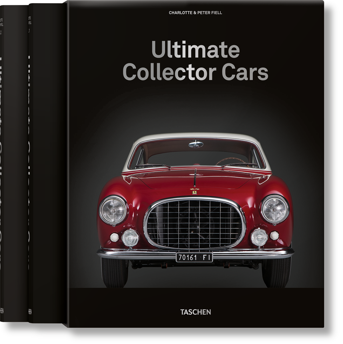 Ultimate Collector Cars - Fiell Charlotte & Peter