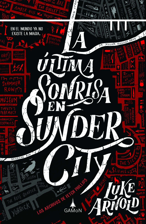 La última sonrisa en Sunder City - Arnold Luke