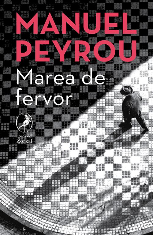Marea de fervor - Peyrou Manuel
