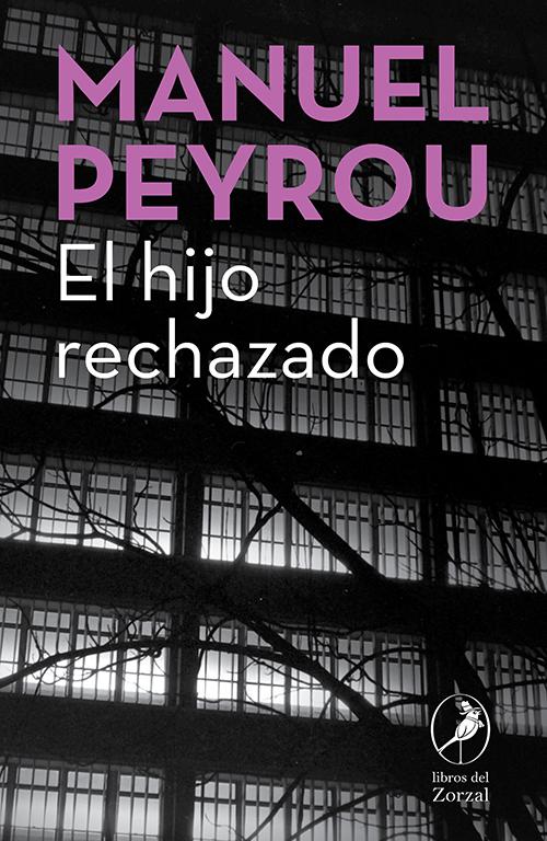 El hijo rechazado - Peyrou Manuel