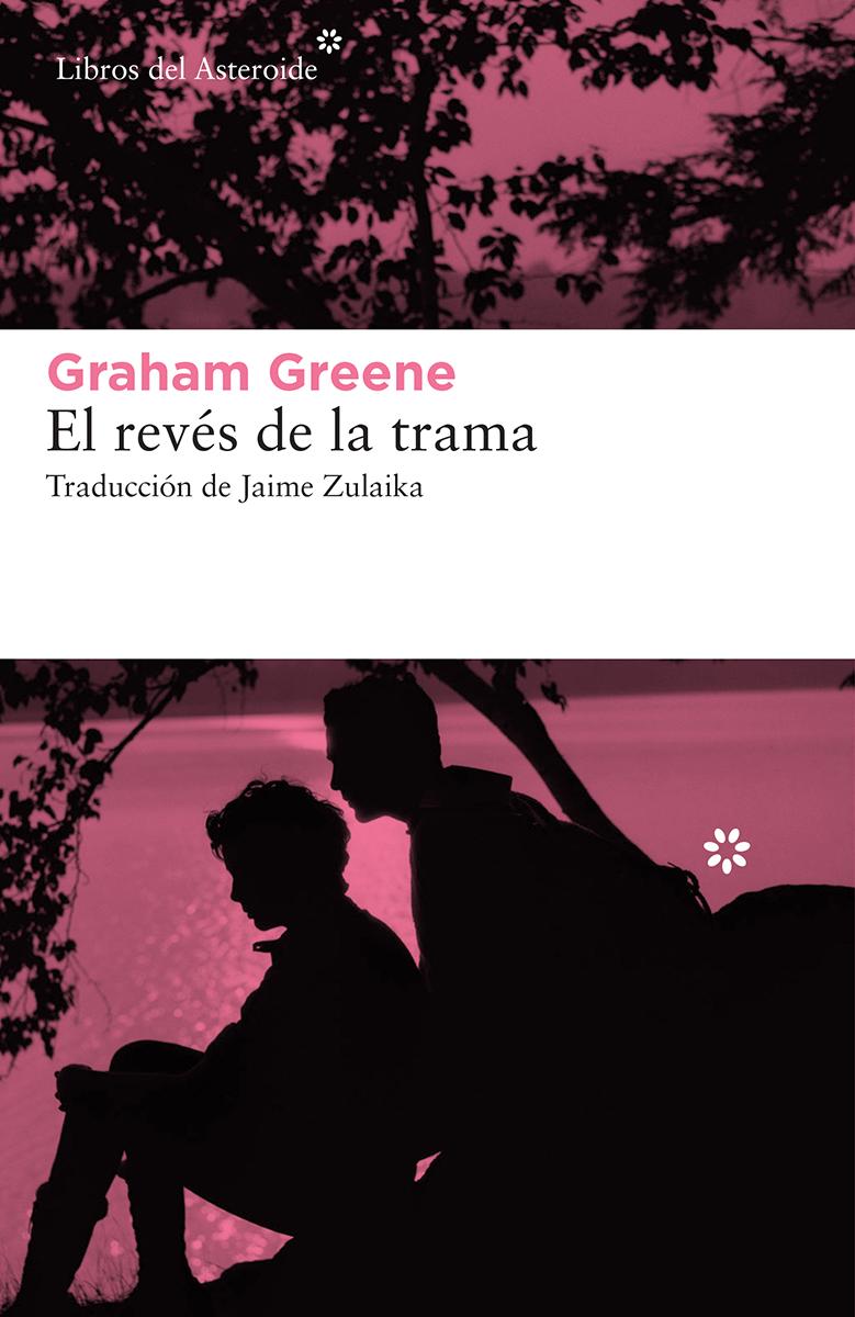 El revés de la trama - Greene Graham
