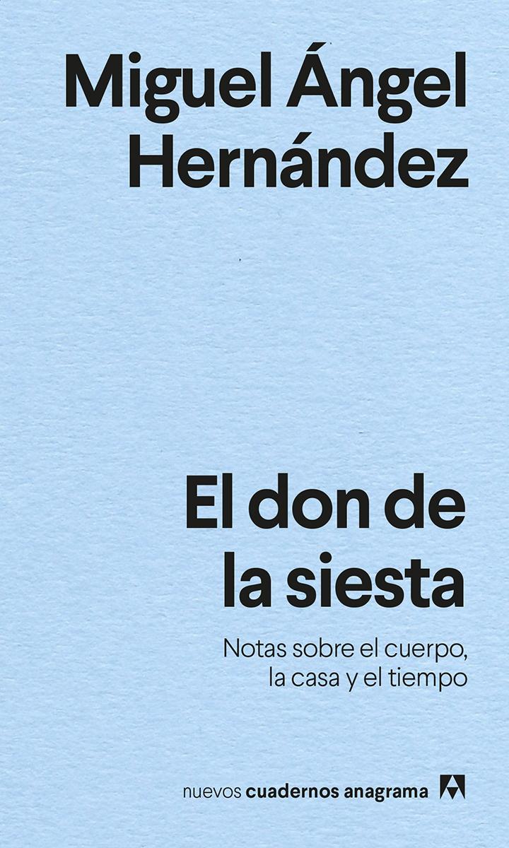 El don de la siesta - Hernández Miguel Ángel