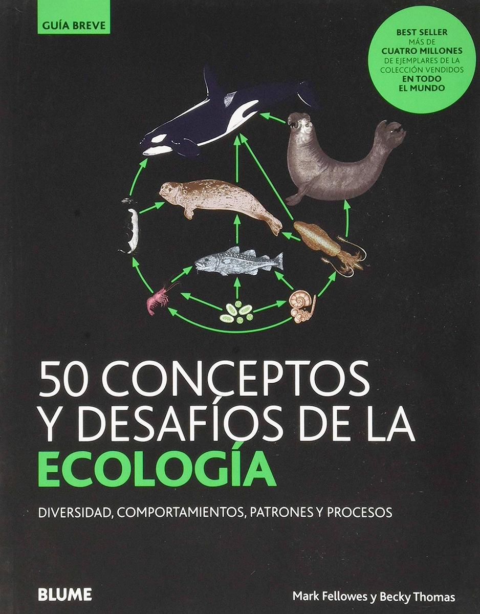 50 conceptos y desafíos de la ecología - Fellowes Mark