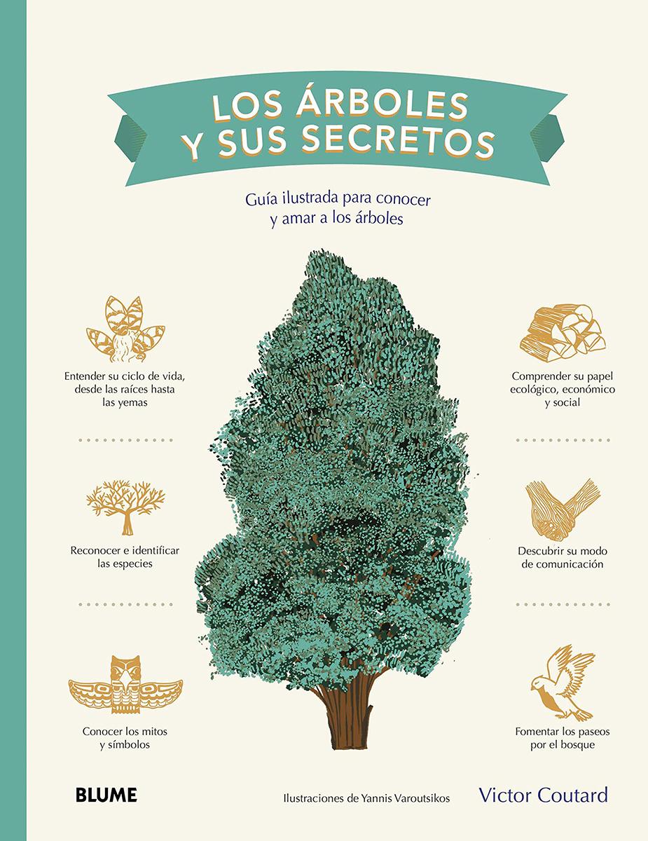 Los árboles y sus secretos - Coutard Victor