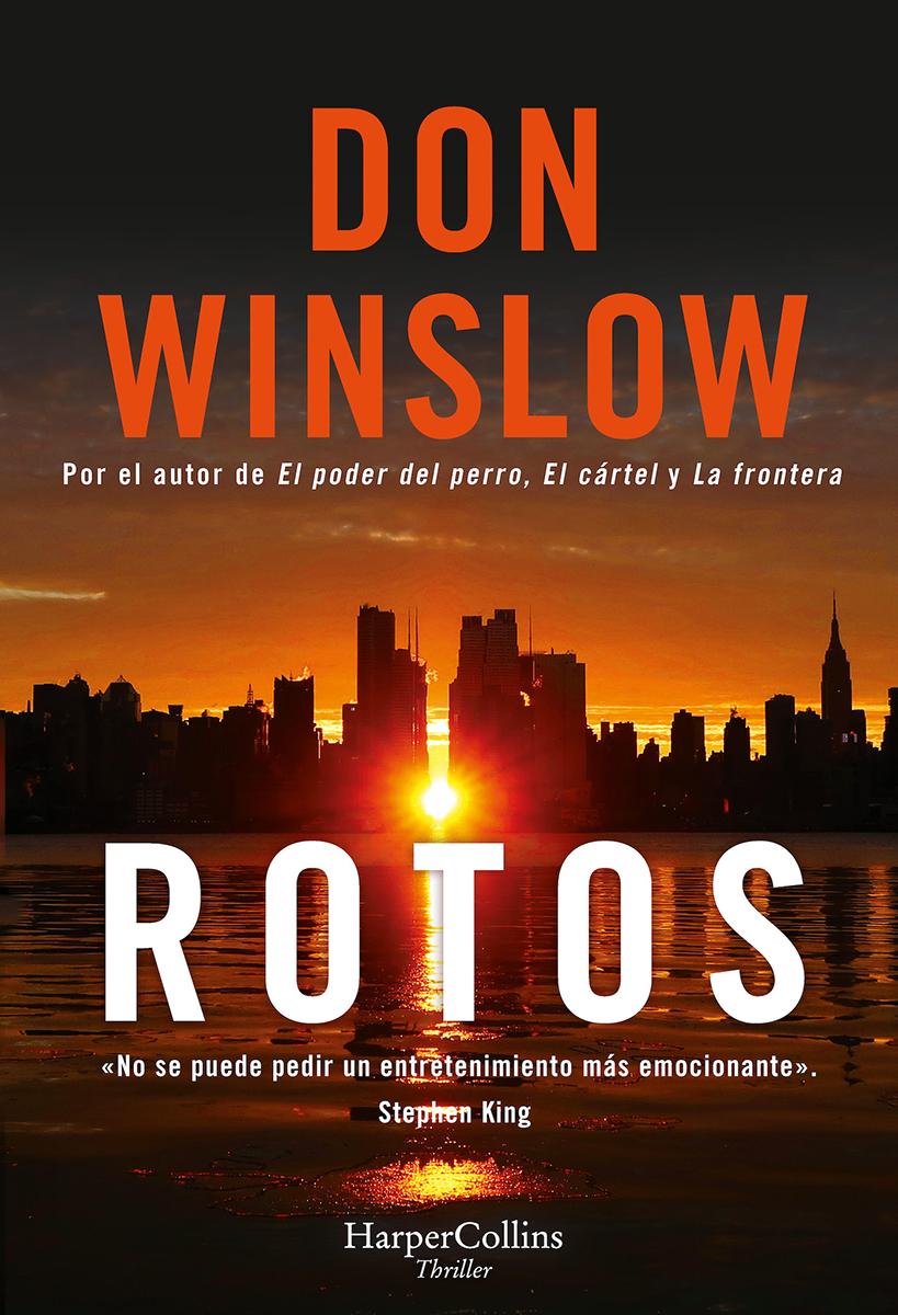 Rotos - Winslow Don