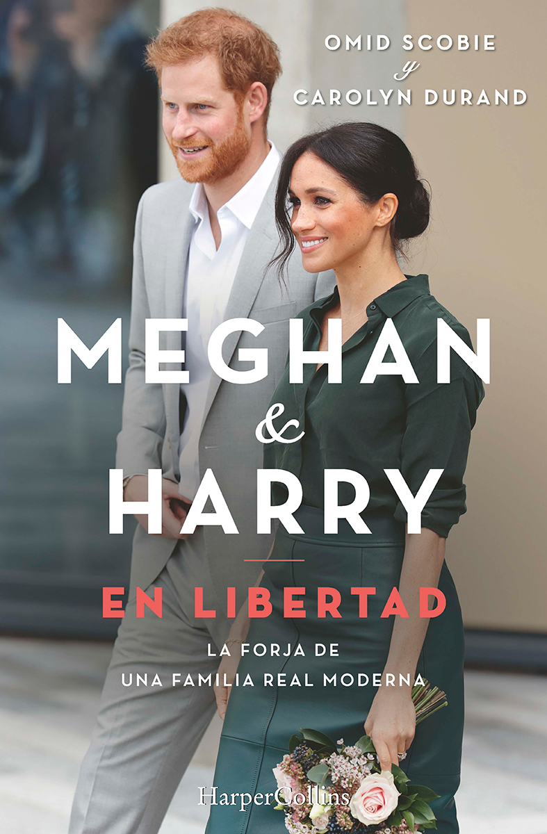 Meghan y Harry. En libertad - Scobie Omid