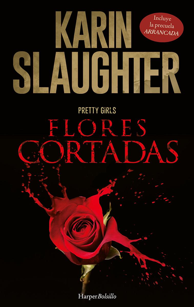 Arrancada; Flores cortadas - Slaughter Karin