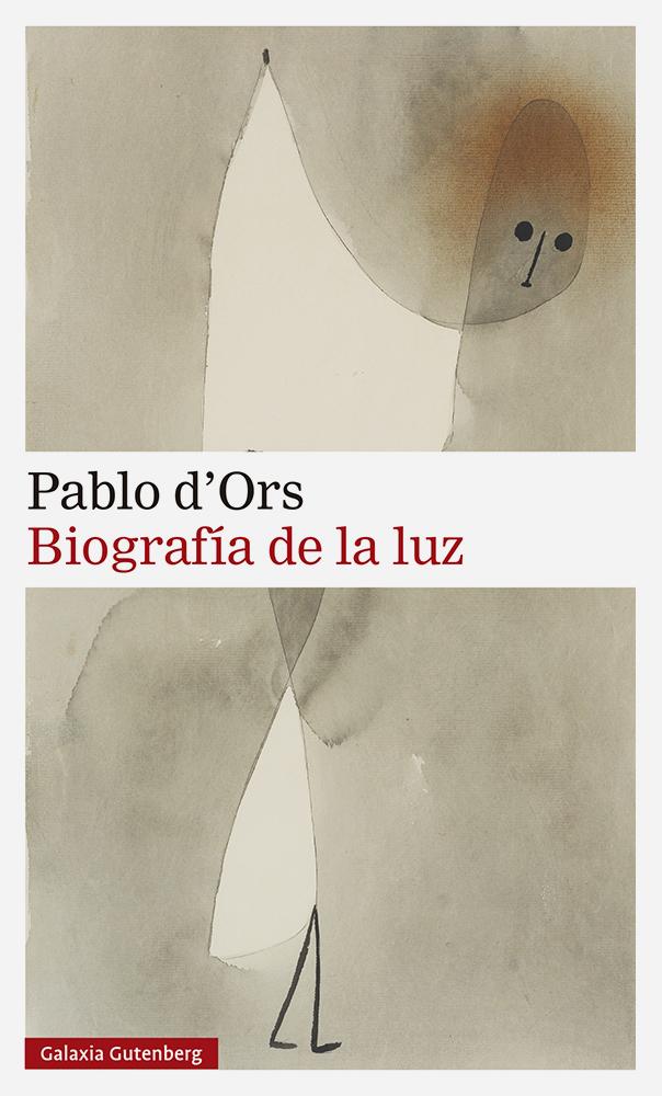 Biografía de la luz - d'Ors Pablo