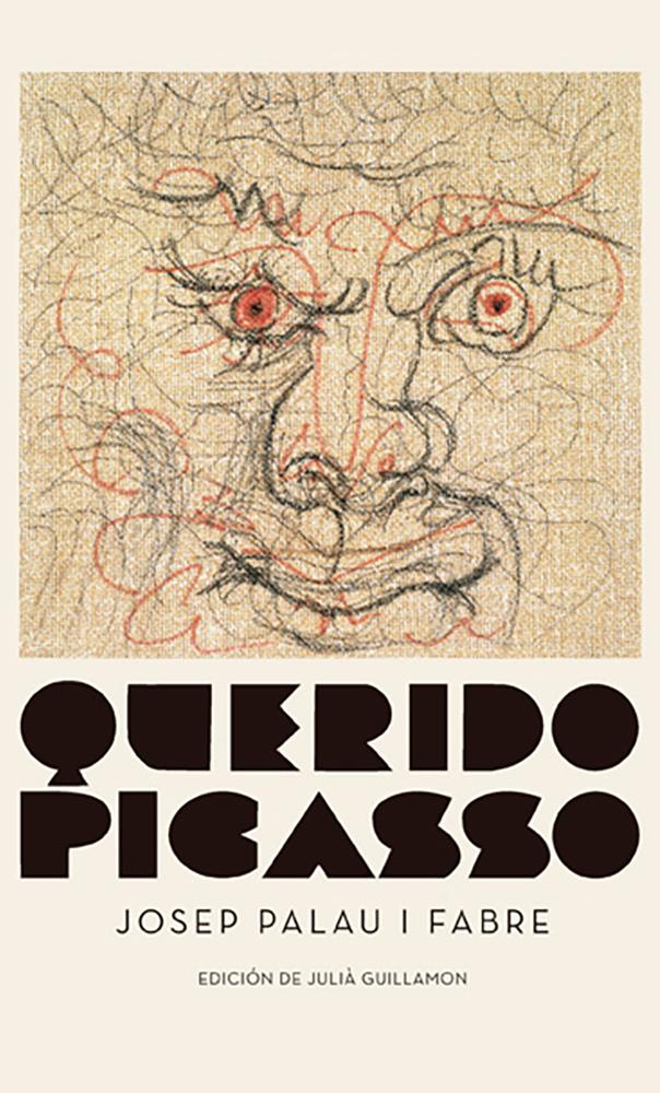 Querido Picasso - Palau I Fabe Josep