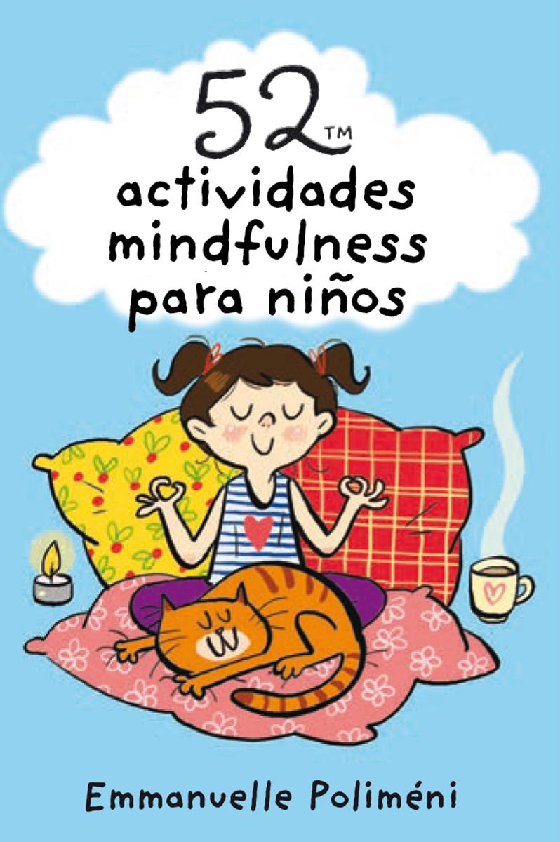 52 actividades mindfulness para niños - Poliméni Emmanuelle