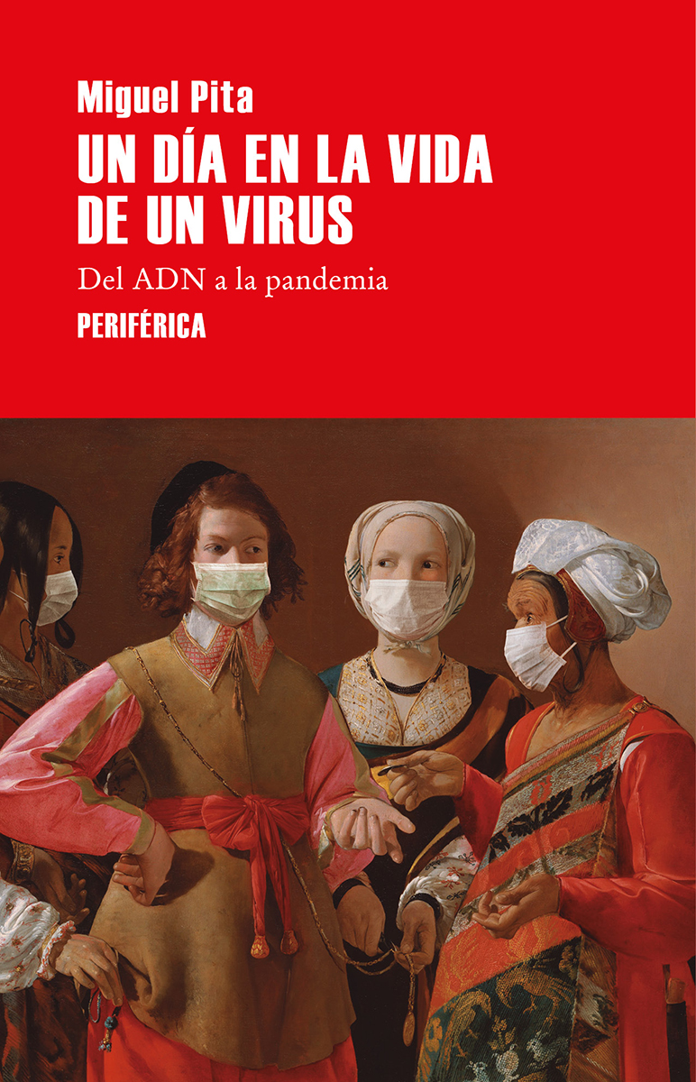 Un día en la vida de un virus - Pita Miguel