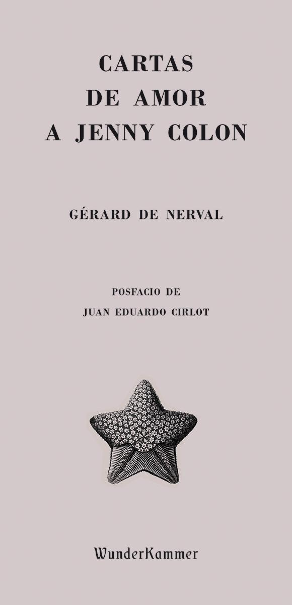 Cartas de amor a Jenny Colon - de Nerval Gérard