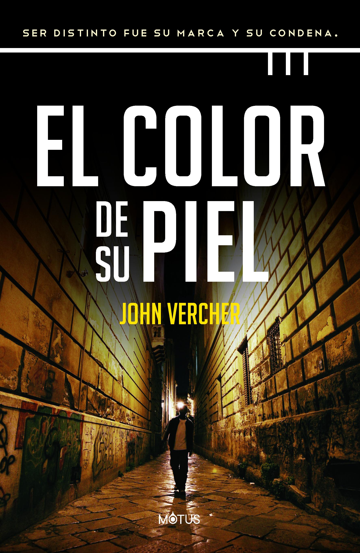 El color de su piel - Vercher John