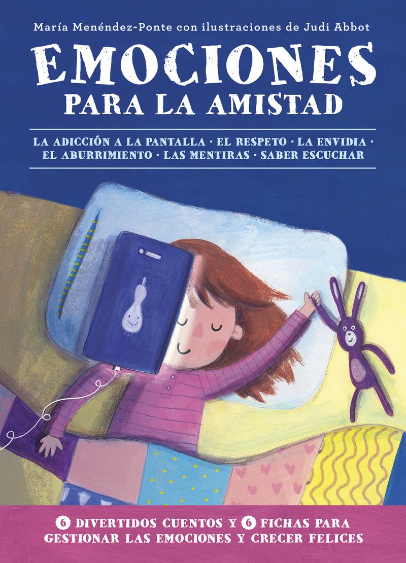 Emociones para la amistad - Menéndez-Ponte María
