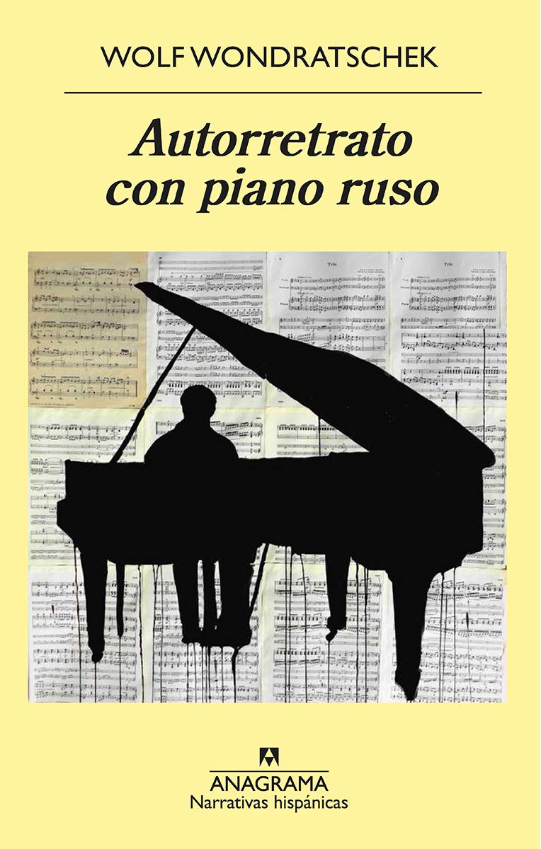 Autorretrato con piano ruso - Wondratschek Wolf
