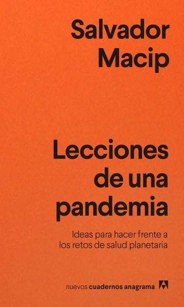 Lecciones de una pandemia - Macip Salvador