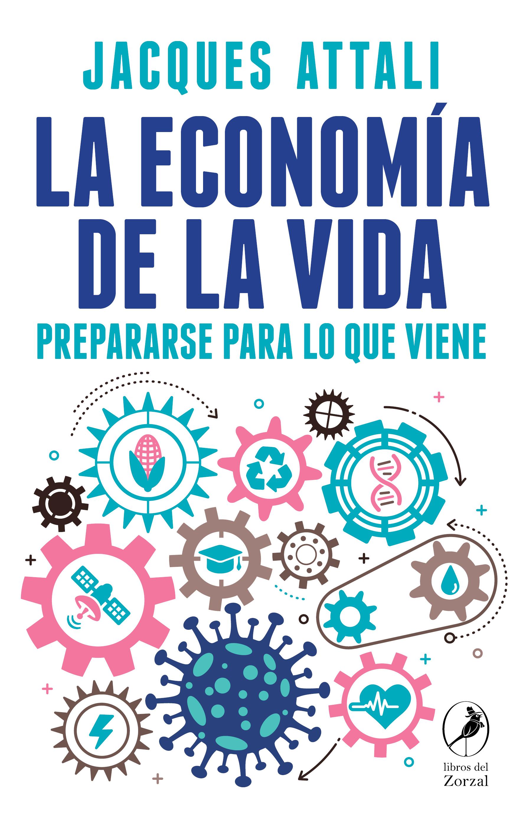 La economía de la vida - Attali Jaques