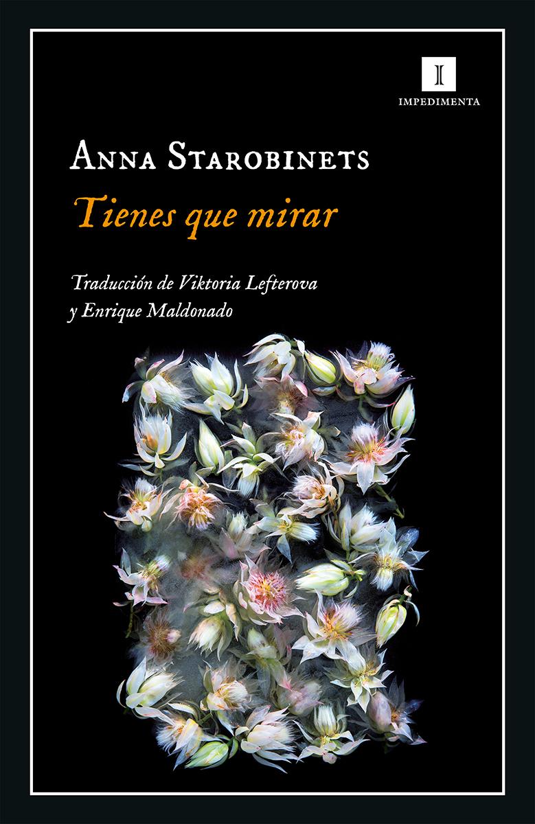 Tienes que mirar - Starobinets Anna