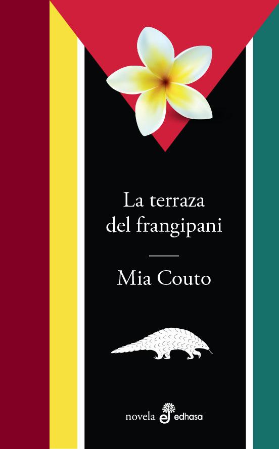 La terraza del frangipani - Couto Mia