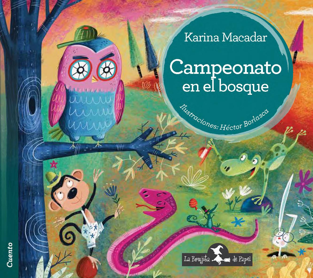 Campeonato en el bosque - Macadar Karina