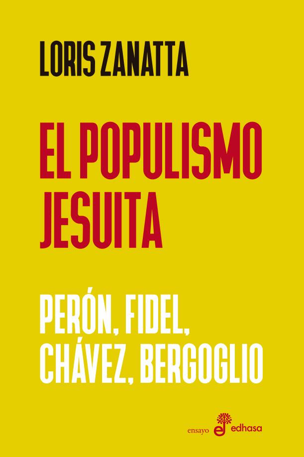 Populismo jesuita - Zanatta Loris