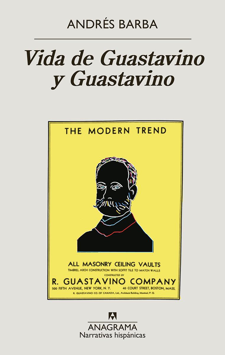 Vida de Guastavino y Guastavino - Barba Andrés