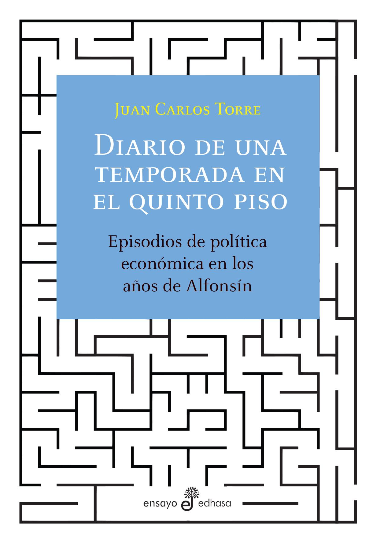 Diario de una temporada en el quinto piso - Torre Juan Carlos