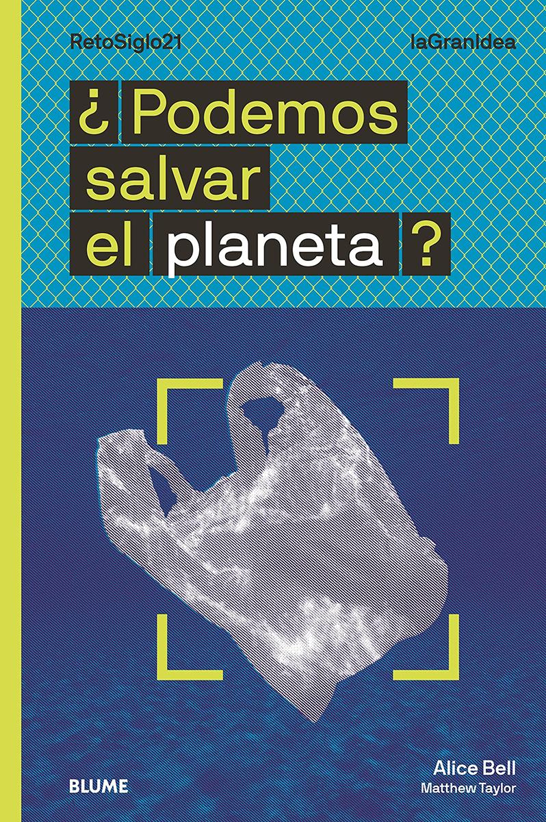 ¿Podemos salvar el planeta? - Bell Alice