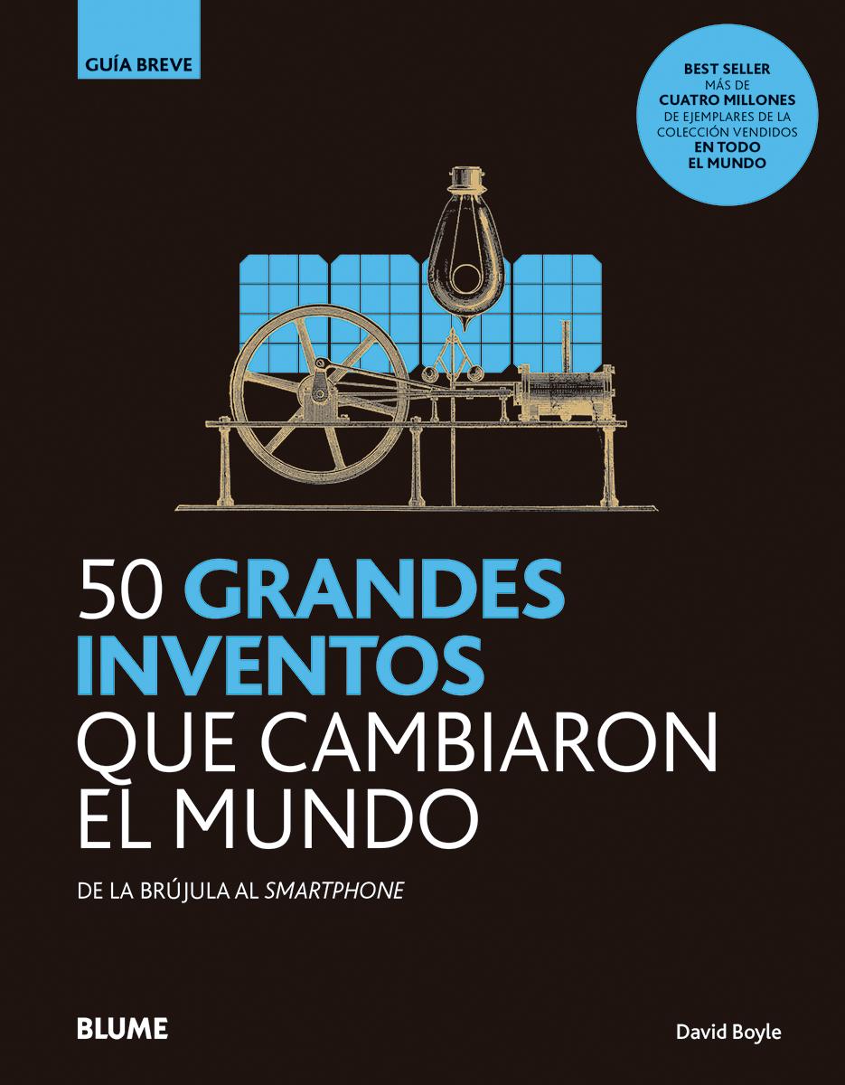 50 grandes inventos que cambiaron el mundo - Boyle David