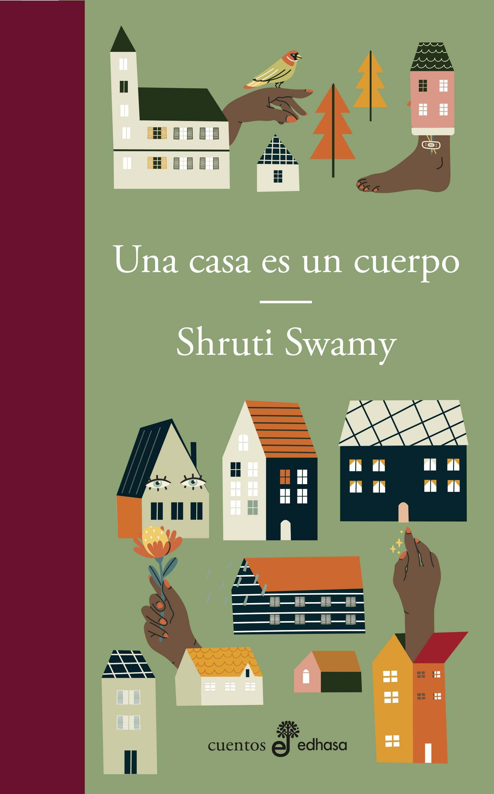 Una casa es un cuerpo - Swamy Shruti
