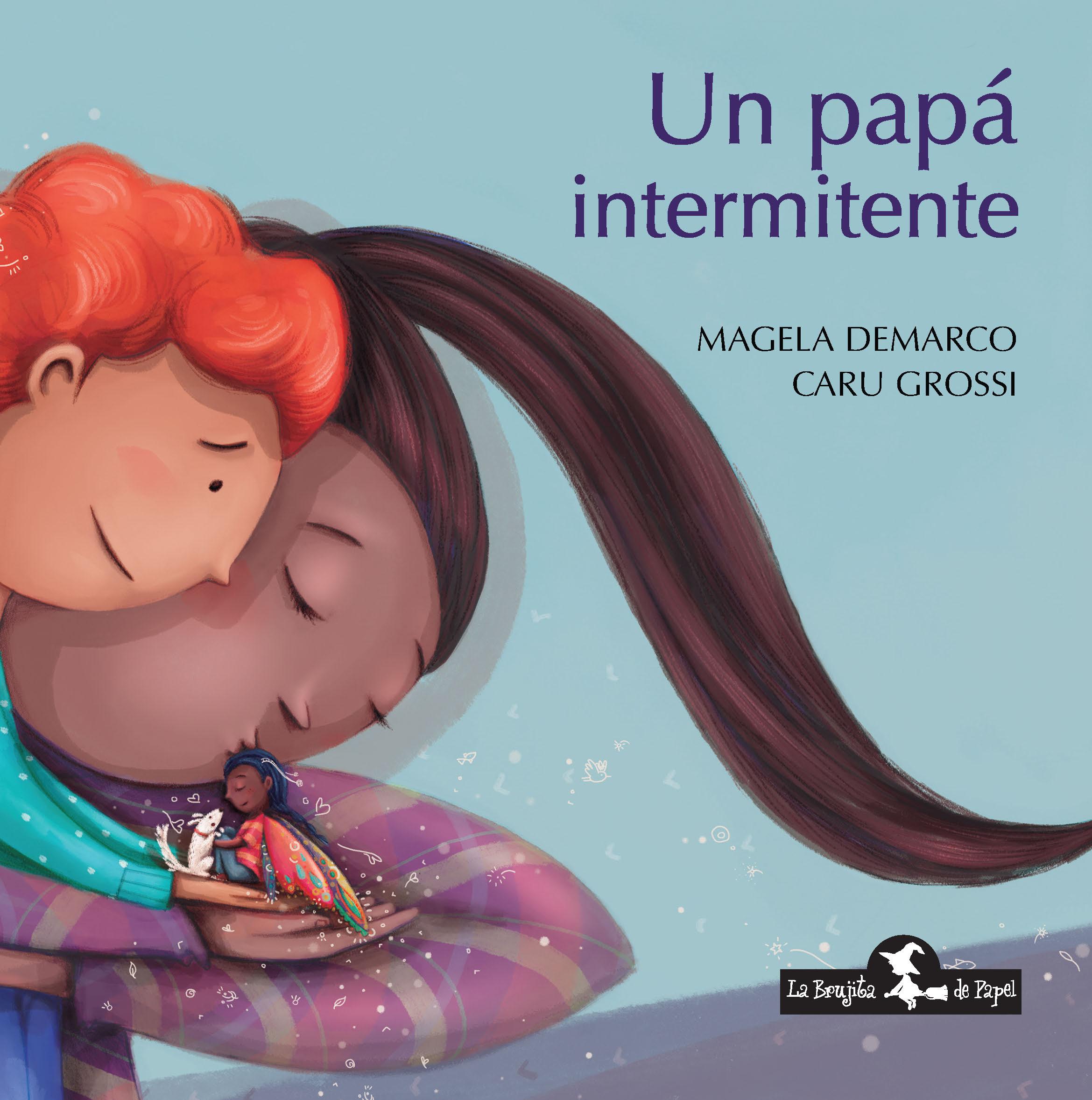 Un papá intermitente - Demarco Magela